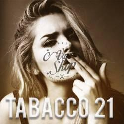 Tabacco 21 Revolution 3.0...